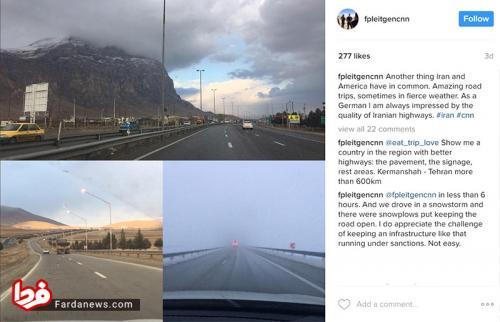عکس: نظر خبرنگار آلمانی سیانان درباره بزرگراههای ایران